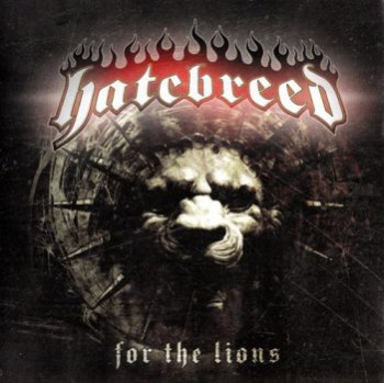 Hatebreed - For The Lions (2009)