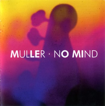 Peter Muller - No Mind (2014)
