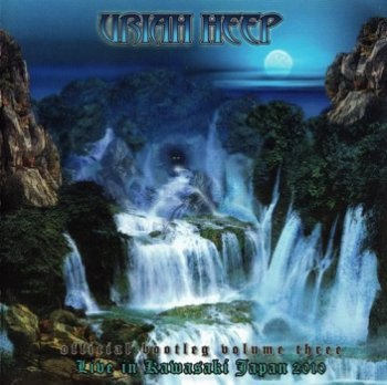 Uriah Heep - Official Bootleg Vol.III Live In Kawasaki Japan 2010 (2011) [2CD]