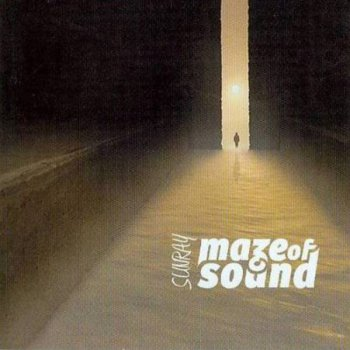 Maze Of Sound - Sunray (2014)