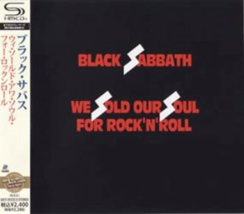 Black Sabbath - We Sold Our Soul For Rock'N'Roll (1975) [Japanese SHM-CD]