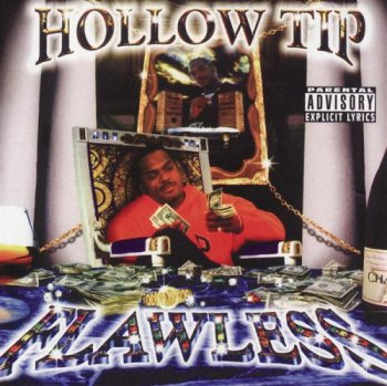 Hollow Tip-Flawless 1998