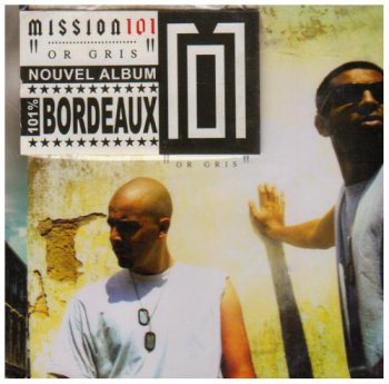 Mission 101-Or Gris 2004