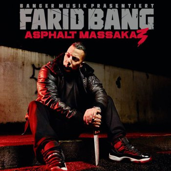 Farid Bang-Asphalt Massaka 3 (Limited Deluxe Edition) 2015