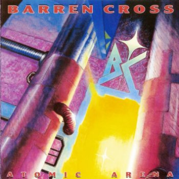 Barren Cross - Atomic Arena 1988 (Reissue 2003)