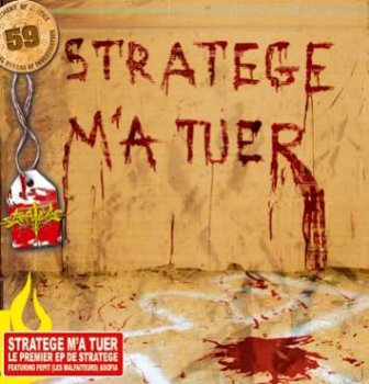 Stratege-Stratege M'a Tuer EP 2005