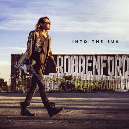 Robben Ford - Into The Sun (2015)