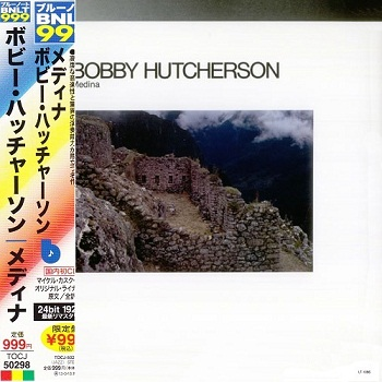 Bobby Hutcherson - Medina (Japan Edition) (2012)
