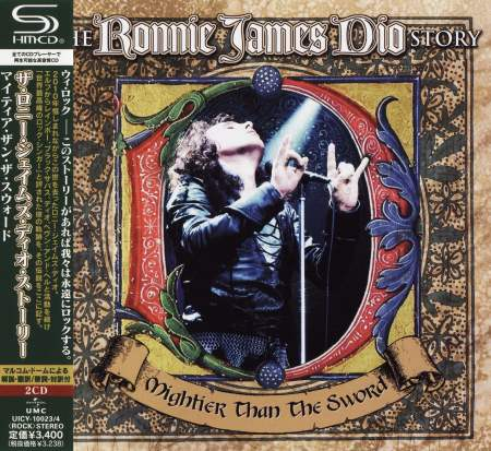Dio - The Ronnie James Dio Story: Mightier Than The Sword (2CD) [Japanese Edition] (2011)