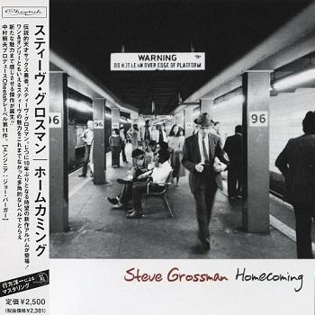 Steve Grossman - Homecoming (Japan Edition) (2011)