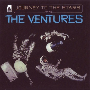 The Ventures - Journey To The Stars [Remastered] (2001)