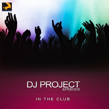 DJ Project - In The Club (2009)