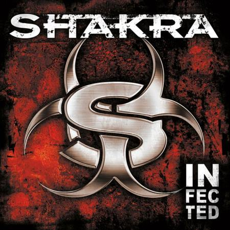 Shakra - Infected [Limited Edition] (2007)