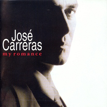 Jose Carreras - My Romance (1997)