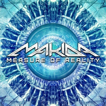 Makida - Measure Of Reality (2014)