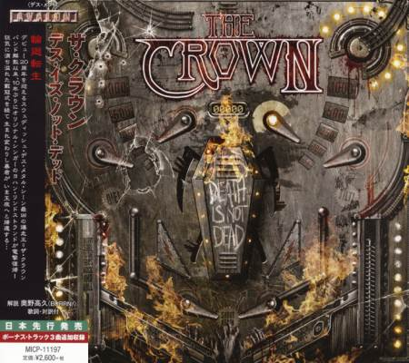 The Crown - Death Is Not Dead [Japanese Edition] (2015)
