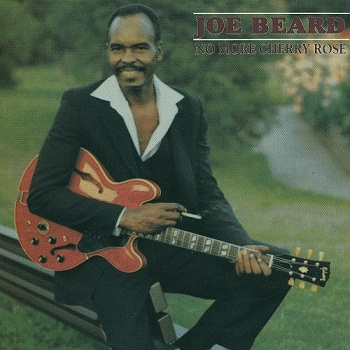 Joe Beard - No More Cherry Rose (1991)