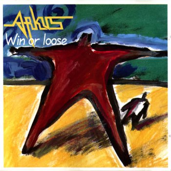 Arkus - Win Or Loose (1991)