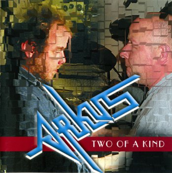 Arkus - Two of a Kind 2003