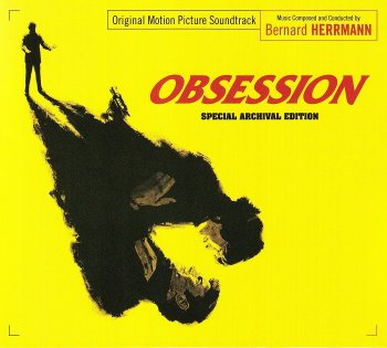 Bernard Herrmann - Obsession: Original Motion Picture Soundtrack [2CD Expanded Limited Edition] (2015)