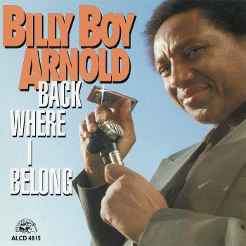 Billy Boy Arnold - Back Where I Belong (1993)
