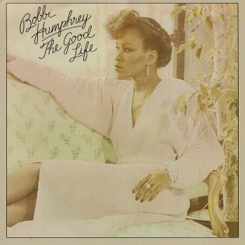 Bobbi Humphrey - The Good Life [Expanded Edition] (2014)