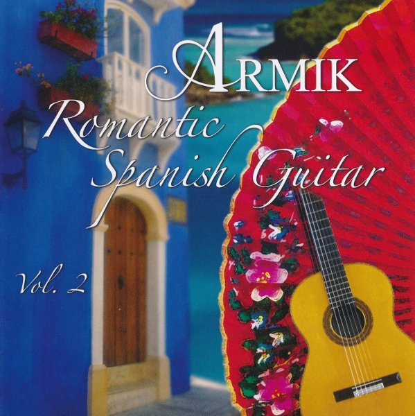 Armik - Romantic Spanish Guitar Vol.2 (2015)