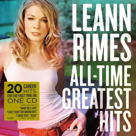 LeAnn Rimes - All-Time Greatest Hits (2015)