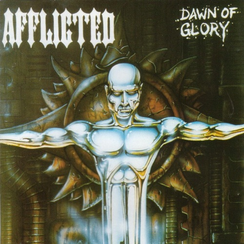 Afflicted - Dawn Of Glory (1995)