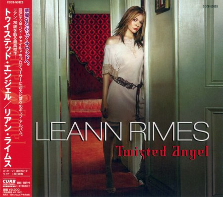 LeAnn Rimes - Twisted Angel [Japanese Edition] (2002)