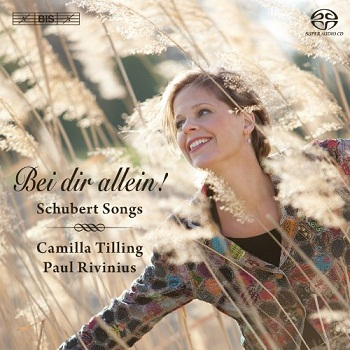Franz Schubert - Songs (Camilla Tilling, Paul Rivinius) (2012)