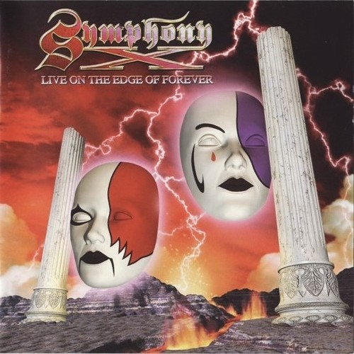 Symphony X - Live On The Edge Of Forever (2001) [2CD, Japanese And European Editions]