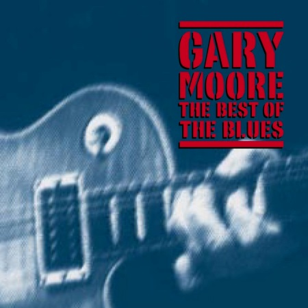 Gary Moore - The Best Of The Blues [2CD] (2002)