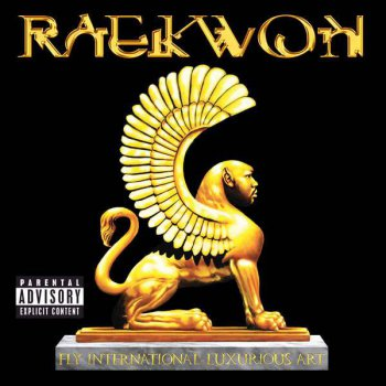 Raekwon-Fly International Luxurious Art (Deluxe Edition) 2015