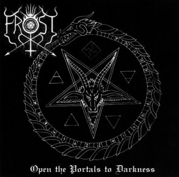 The True Frost - Open the Portals to Darkness (2003)
