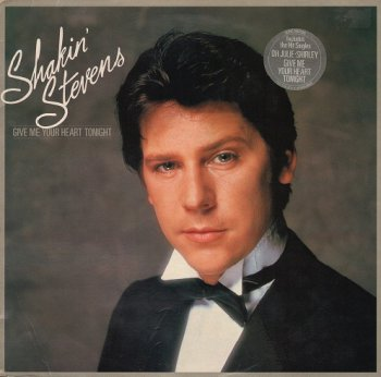 Shakin' Stevens - Give Me Your Heart Tonight 1982 (Vinyl Rip 24/192)