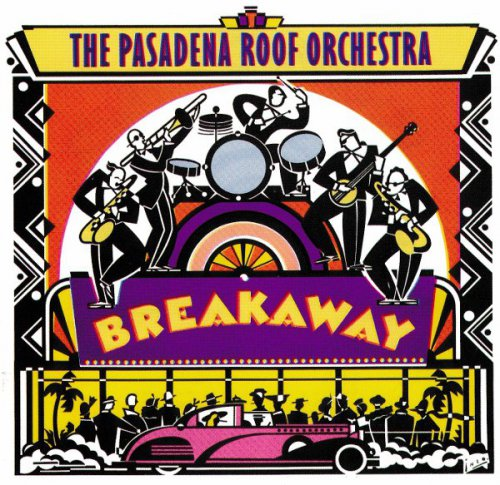 The Pasadena Roof Orchestra - Breakaway (1991)