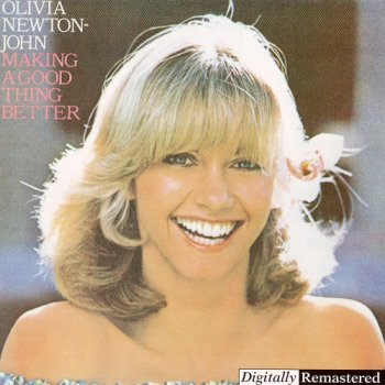 Olivia Newton-John - Making A Good Thing Better [Remastered] (1998)