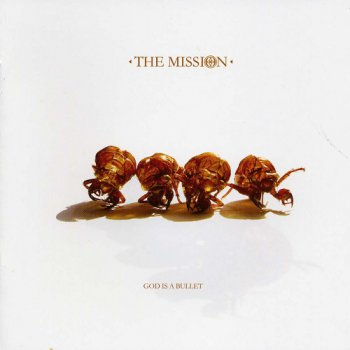 The Mission - God Is a Bullet (2007)