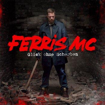 Ferris MC-Gluck Ohne Scherben 2015