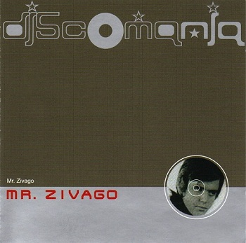 Mr. Zivago - Discomania (2002)