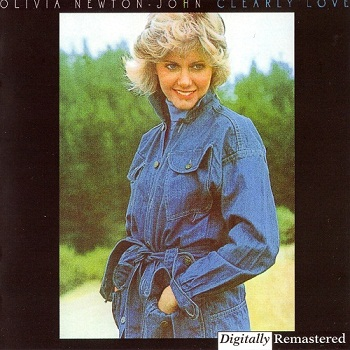 Olivia Newton-John - Clearly Love [Remastered] (1998)