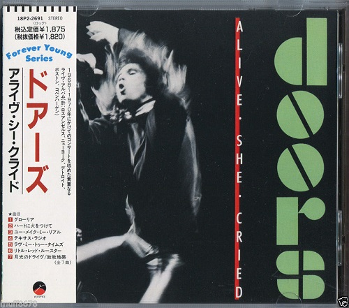 The Doors - Alive, She Cried [Japanese Edition] (1983)