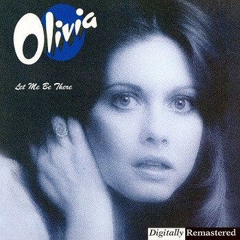 Olivia Newton-John - Let Me Be There [Remastered] (1998)