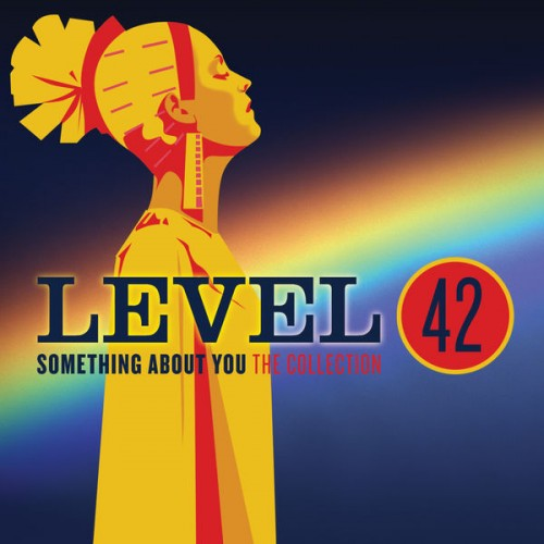 Level 42 - Something About You: The Collection (2015)
