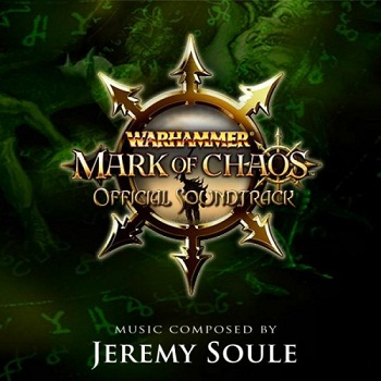 Jeremy Soule - Warhammer: Mark of Chaos OST (2006)