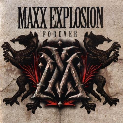 Maxx Explosion - Forever (2013)