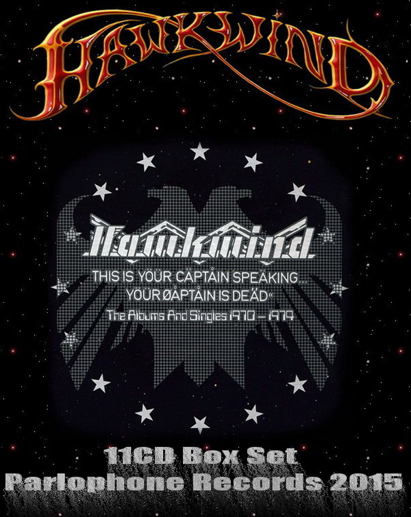 Hawkwind: This Is Yöür Cäptåin Speäking... Yöür Øåptåin Is Dea̋d«  The Albums And Singles 1970-1974 / 11CD Box Set Parlophone Records 2015