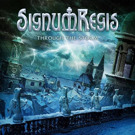 Signum Regis - Through The Storm [EP] (2015)