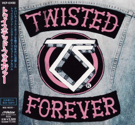VA [Various Artists] - Twisted Forever: A Tribute To The Legendary Twisted Sister [Japanese Edition] (2001)